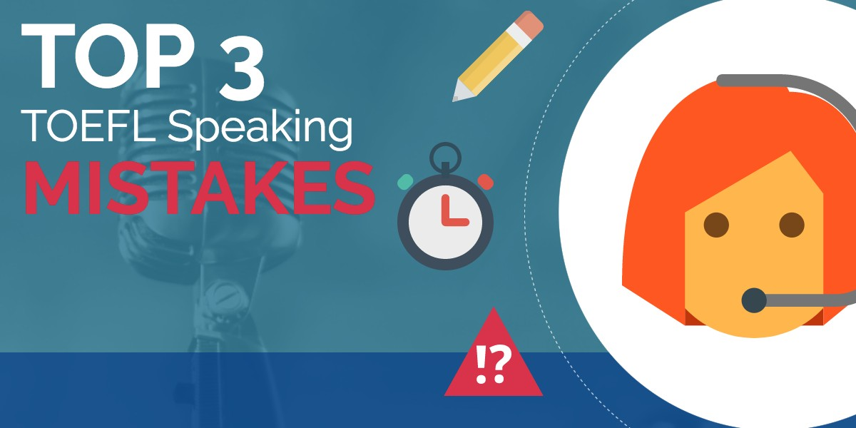 Toefl Speaking mistakes