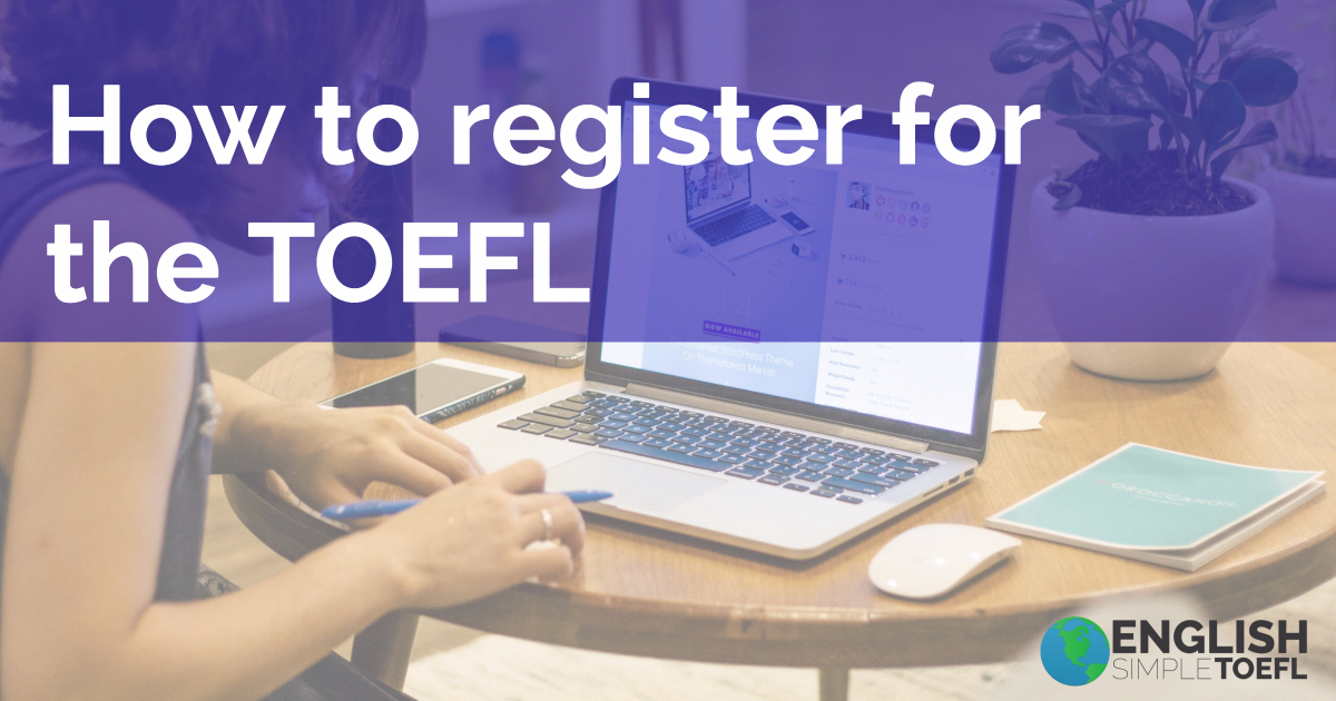 register for the TOEFL